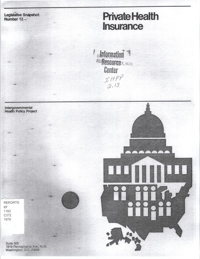 """Peter E Carlin - A """"snapshot"""" of 1979 state health insurance legislation : scope of coverage, freedom of choice, discrimination, mandated state employee health plans"""