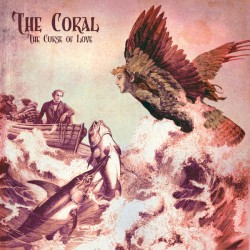 The Curse of Love by The Coral