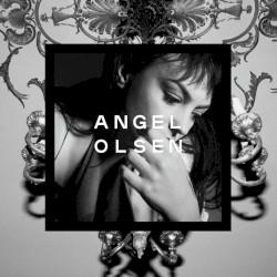 Angel Olsen - Endgame