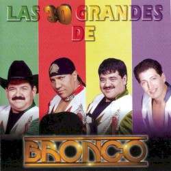 Bronco - Adoro (Remasterizado)