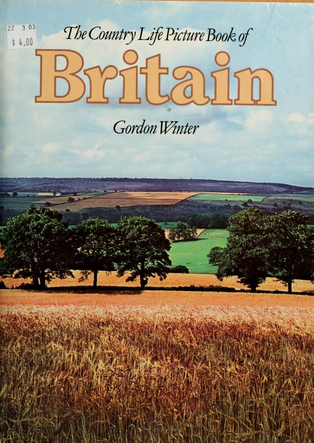 The Country Life picture book of Britain by Gordon Winter
